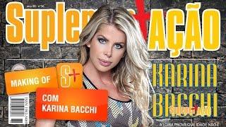 Karina Bacchi - Making of