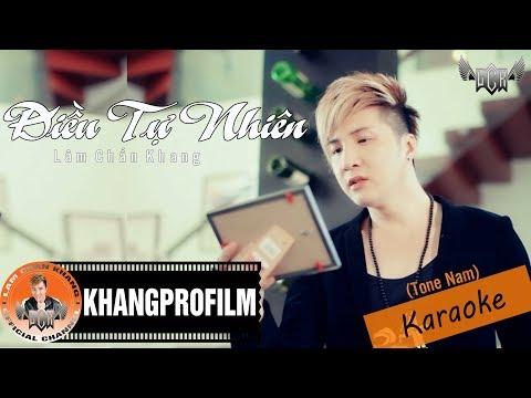 Karaoke Điều Tự Nhiên (Tone Nam) - Lâm Chấn Khang