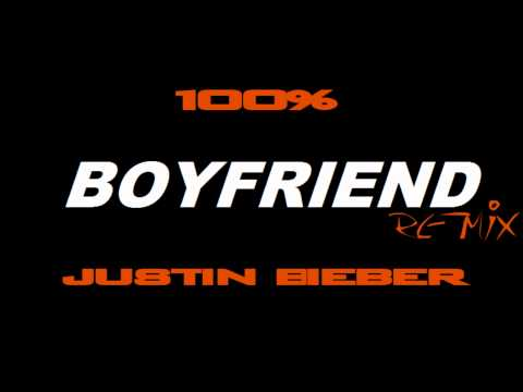 EXCLUSIVE!!!!!!! 100% Feat. Justin Bieber- Boyfriend (Un-Official Remix)