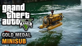 GTA 5 Mission #29 Minisub [100% Gold Medal Walkthrough