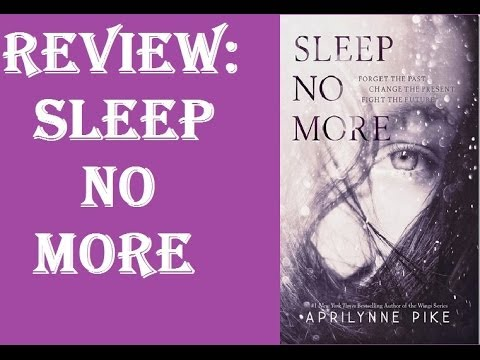 *Review:Sleep No More, Aprilynne Pike*