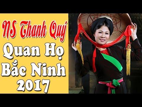 Những Ca Khúc Quan Họ Bắc Ninh Mới Nhất 2017 | Album Thanh Quý