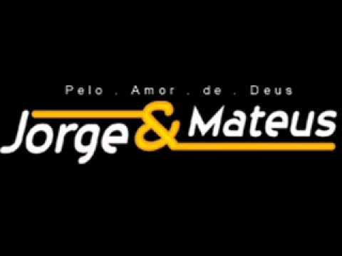 Pra que entender - Jorge e Mateus