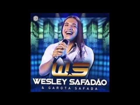 WESLEY SAFADÃO E GAROTA SAFADA 4 MUSICAS NOVAS AGOSTO 2014 GAROTA SAFADA