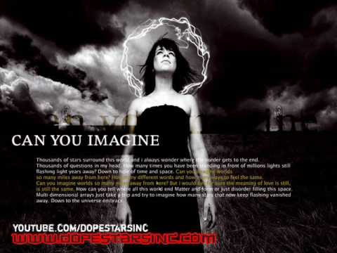 Dope Stars Inc. - Can You Imagine (HQ + Lyrics + Artwork)