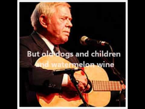 Youtube Old Dogs And Children And Water Melon Wine