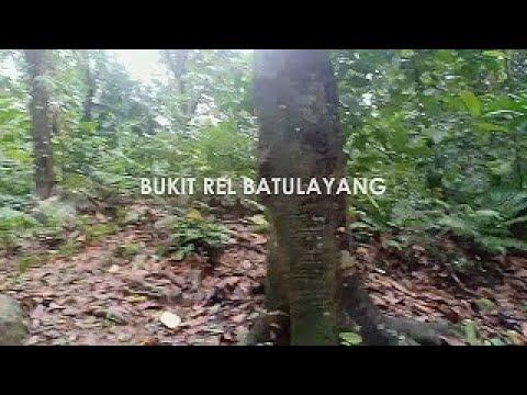 Bukit Rel Batulayang