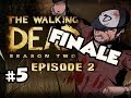 FINALE + MY CHOICES - The Walking Dead Season 2 Episode 2 A HOUSE DIVIDED Walkthrough Ep.5