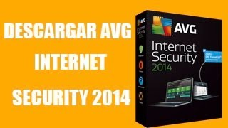 Descargar E Instalar AVG Internet Security 2014 [Full