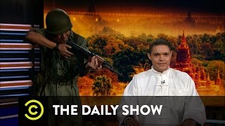 The Myanmar Daily Show: Muslim Hating Buddhists