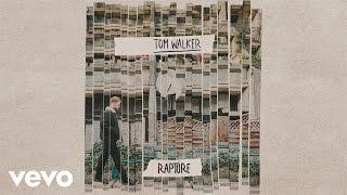 Tom Walker - Rapture (Audio)