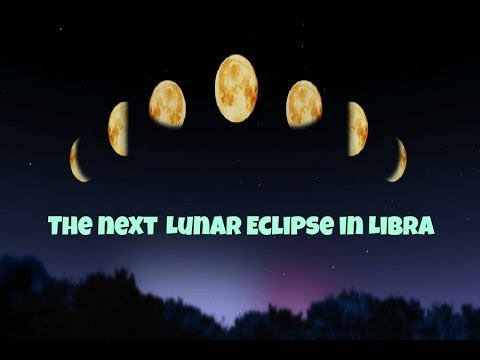 A Full Moon Lunar Eclipse in Libra : An Astrological Video Forecast