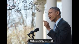 President Obama Global Currency Reset