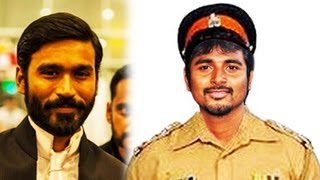 Siva Karthi turns Police in Dhanush's film