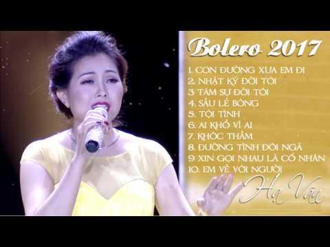 Con Đường Xưa Em Đi - Nhạc Vàng Bolero Hay Nhất Hạ Vân   Thần Tượng Bolero 2017