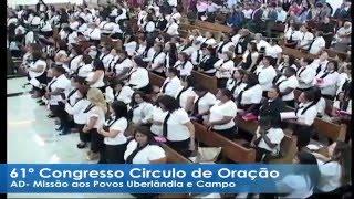 61º Congresso do Circulo de Oração Heroína e Herois da Fé