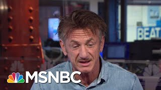 Sean Penn: President Trump Has People Rooting For The Joker | The Beat With Ari Melber | MSNBC