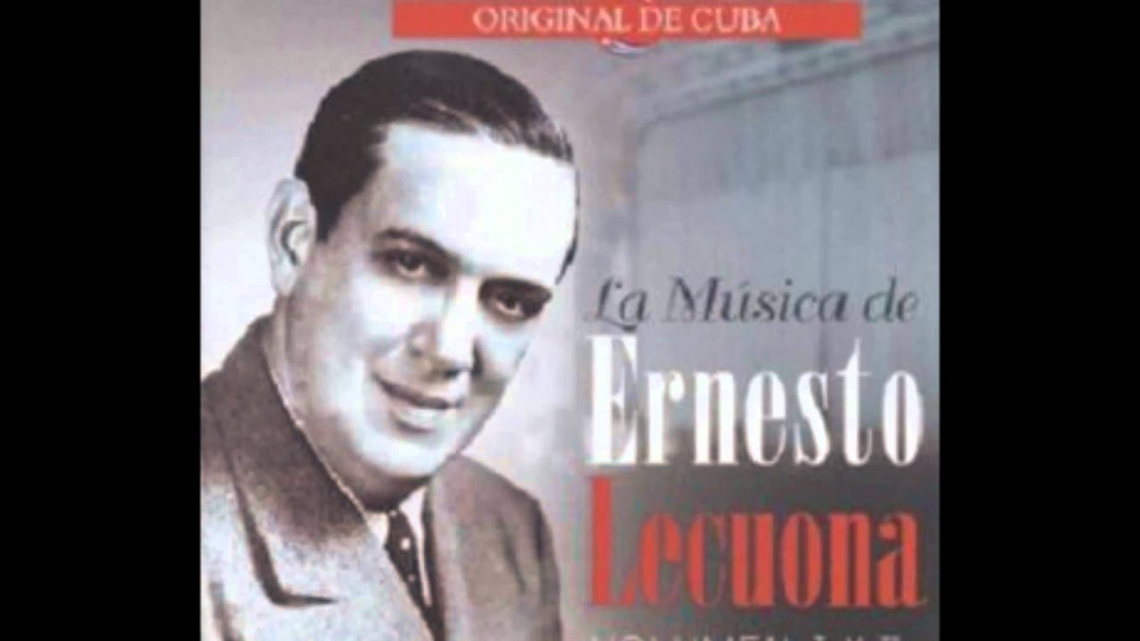 Ernesto Lecuona De Daniel Montorio Rosa La China