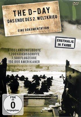 The D Day Das Ende des 2. Weltkriegs