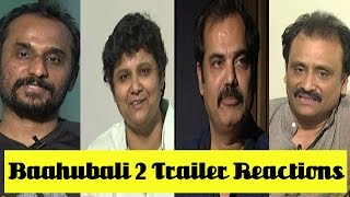Baahubali 2 Trailer - Directors give their Take !..