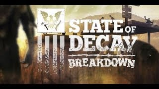 "State Of Decay Breakdown ""Level 1 Done"" Pt 3"