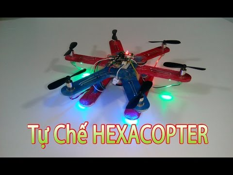 Hướng dẫn làm HEXACOPTER mini - Máy bay 6 cánh điều khiển