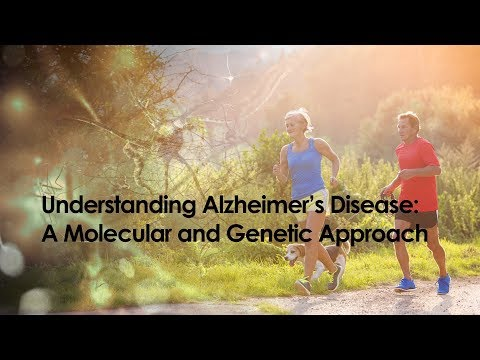 Understanding Alzheimer's Disease: A Molecular and Genetic Approach   UTSanAntonioX on edX