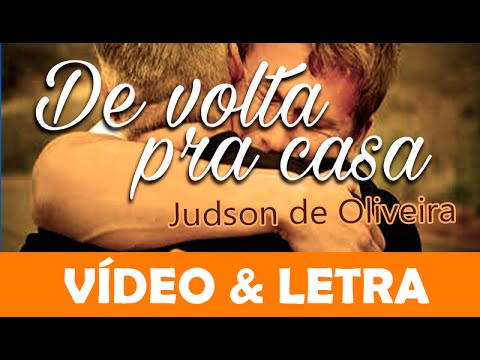 De volta pra casa - Judson de Oliveira