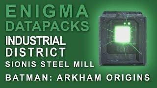 Batman Arkham Origins: Enigma Datapacks Sionis Steel Mill