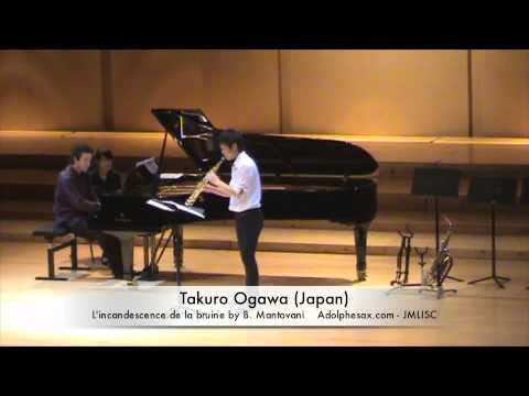 3rd JMLISC Takuro Ogawa (Japan) L'incandescence de la bruine by B. Mantovani