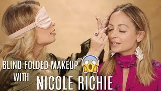BLINDFOLDED MAKEUP CHALLENGE WITH NICOLE RICHIE
