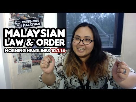 Malaysian Law & Order [Morning Headlines]
