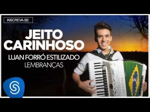 Luan Forró Estilizado | Jeito Carinhoso (Álbum Lembranças) [Áudio Oficial]