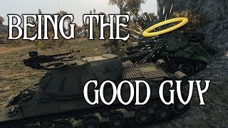 World of Tanks - Being the Good Guy