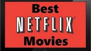 10 Best Movies On Netflix 2014