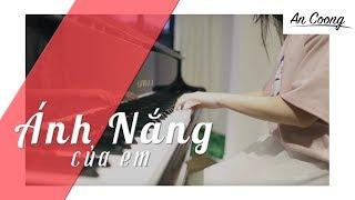 Ánh Nắng Của Anh - Đức Phúc (Chờ Em Đến Ngày Mai OST) || PIANO COVER || AN COONG PIANO