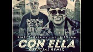Nicky Yam Ft. Kevin Florez- Con Ella (remix)
