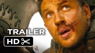 Mad Max: Fury Road Official Trailer #2 (2015) Tom Hardy