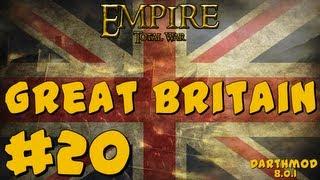 Empire Total War: Darthmod Great Britain Campaign Part