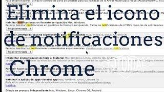 Como Eliminar El Icono De Notificaciones Chrome