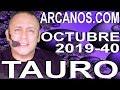 Video Horóscopo Semanal TAURO  del 29 Septiembre al 5 Octubre 2019 (Semana 2019-40) (Lectura del Tarot)