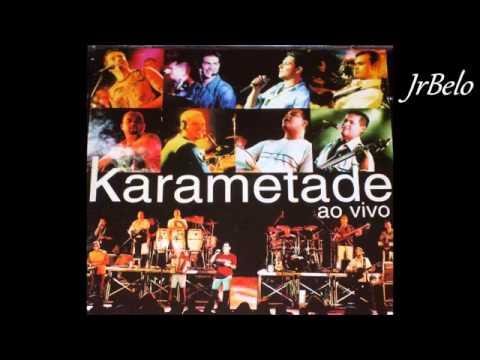 Karametade Cd Completo Ao Vivo 2001   JrBelo