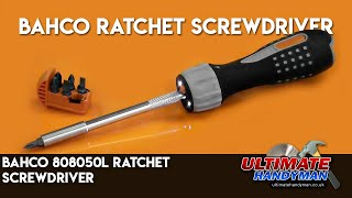 Bahco 808050L ratchet screwdriver review