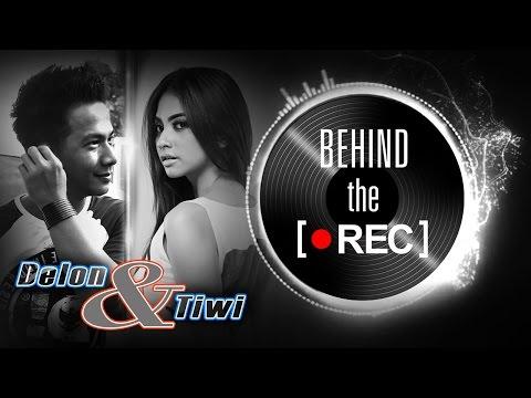 Delon dan Tiwi - Behind The Rec - NSTV - TV Musik Indonesia