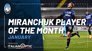 Player of the month January | Aleksey Miranchuk | Presented by ItalianOptic