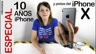 iPhone X: 10 años de iPhone -y sorpresa!-