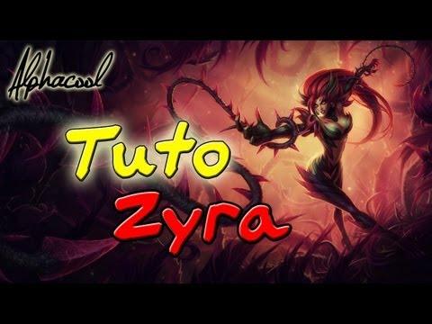 TUTO Lol Comment bien jouer avec Zyra