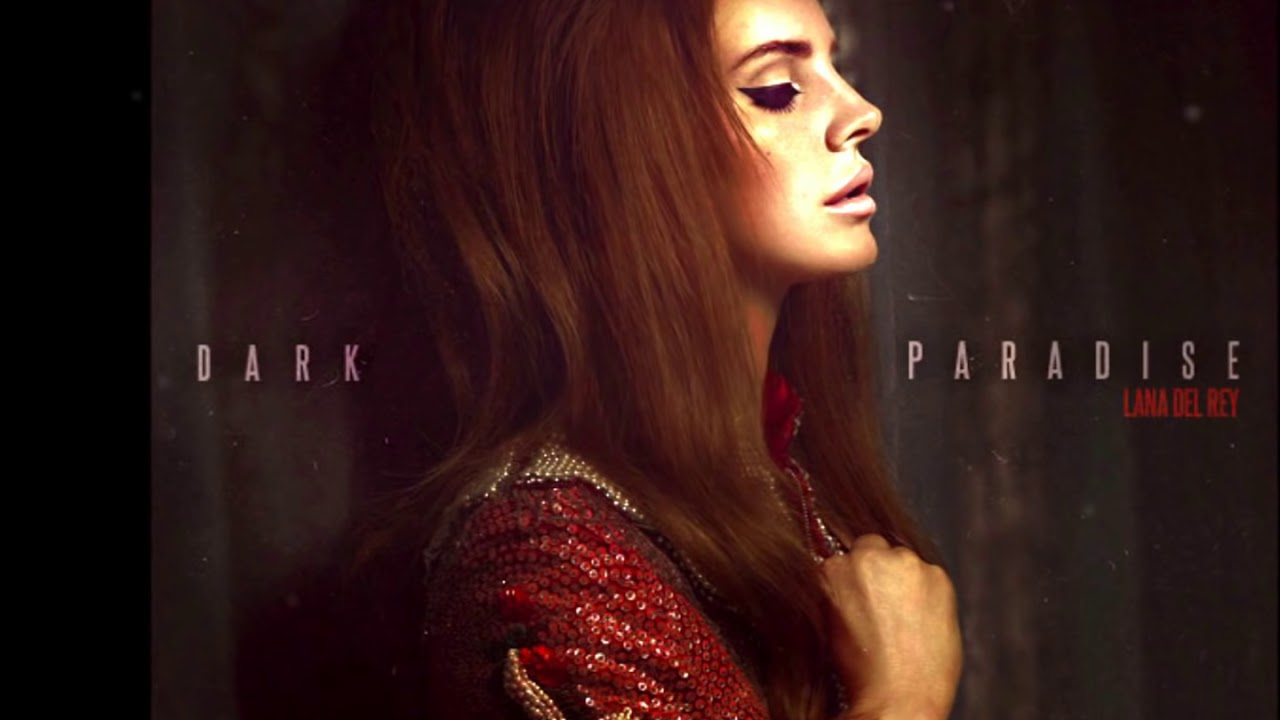 Dark Paradise Lana Del Rey Quotes Diger Iceriklerim  102