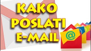 -Kako Poslati Email Poruku .How To Send An Email Message