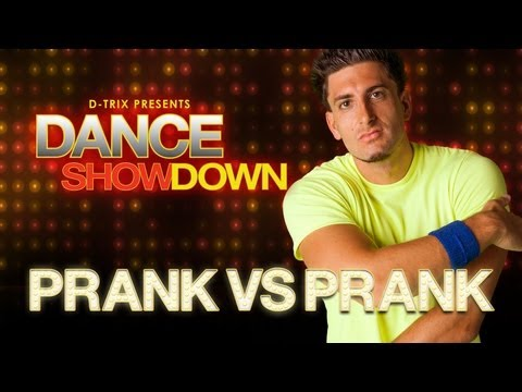 Dance Showdown Presented by D-trix - The Prankster: Meet PrankvsPrank